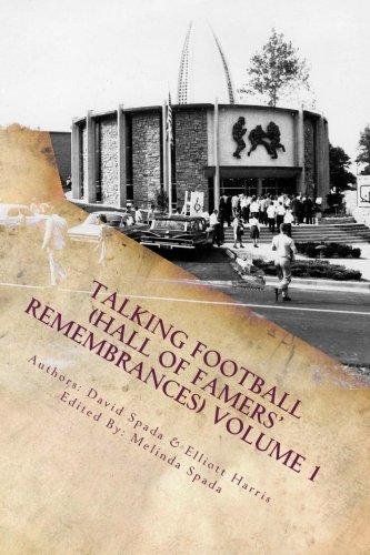 Talking Football (Hall Of Famers' Remembrances) Volume 1: Spada, David; Harris, Elliott