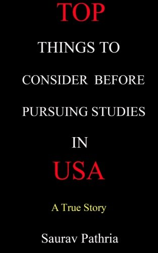9781511649933: Top Things to Consider Before Pursuing Studies in USA