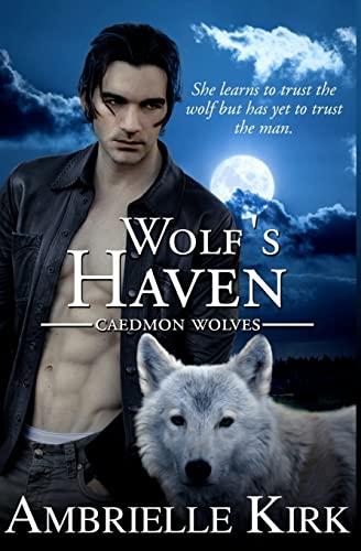 9781511649940: Wolf's Haven (Caedmon Wolves) (Volume 1)