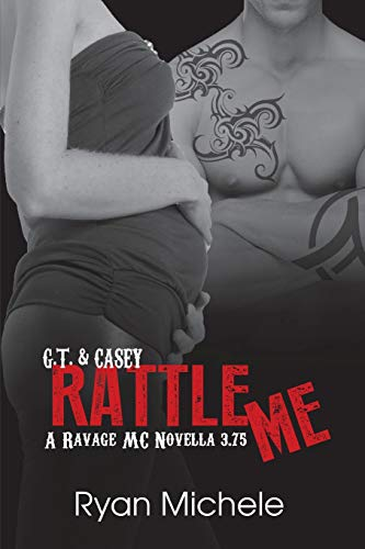 9781511650083: Rattle Me (Ravage MC#3.75)