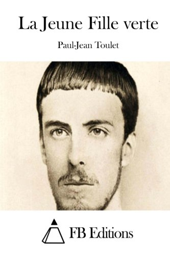 9781511653459: La Jeune Fille verte (French Edition)