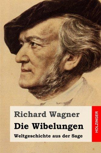 9781511654739: Die Wibelungen: Weltgeschichte aus der Sage (German Edition)