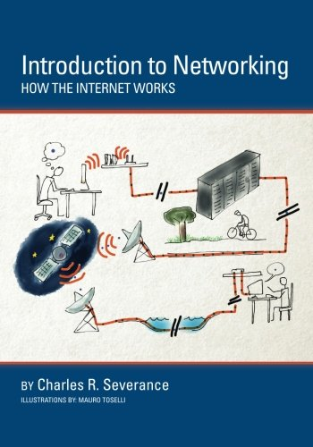 9781511654944: Introduction to Networking: How the Internet Works