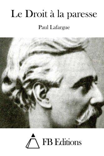 9781511655811: Le Droit à la paresse (French Edition)