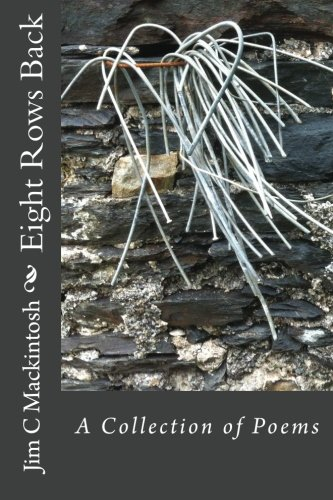 9781511656764: Eight Rows Back: A Collection of Poems