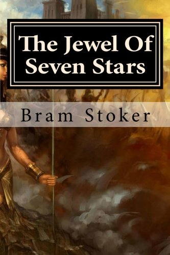 9781511656771: The Jewel Of Seven Stars