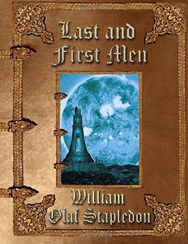 9781511658423: Last and First Men: Unabridged Edition