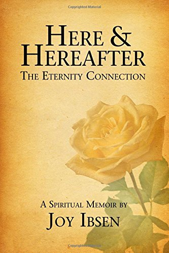 9781511658454: Here and Hereafter: The Eternity Connection