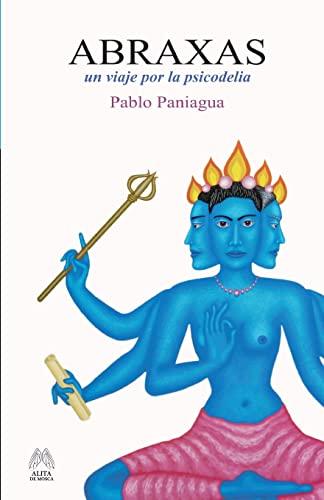 9781511659215: Abraxas: Un viaje por la psicodelia (Spanish Edition)