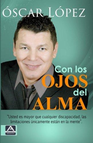 9781511659338: Con los ojos del alma (Spanish Edition)