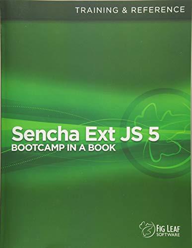 9781511659581: Sencha Ext JS 5 Bootcamp in a Book
