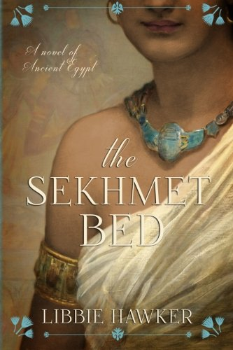 9781511660358: The Sekhmet Bed: The She-King: Book 1 (Volume 1)