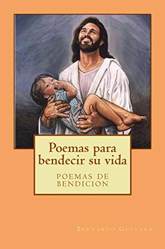 9781511661072: Poemas para bendecir su vida: poemas de bendicion (Spanish Edition)