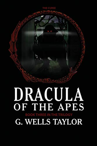 9781511661317: The Curse: Dracula of the Apes Book 3 (Volume 3)