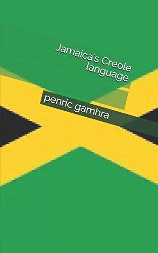 9781511662079: Jamaica's Creole language