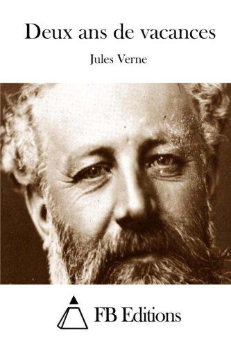 9781511662963: Deux ans de vacances (French Edition)