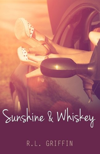 9781511663410: Sunshine & Whiskey