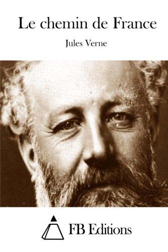 9781511664806: Le chemin de France (French Edition)