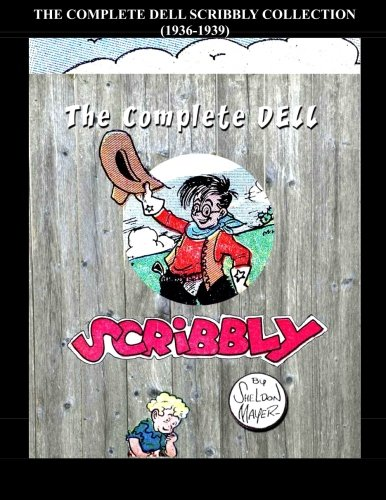 9781511664998: The Complete Dell Scribbly Collection: 1936-1939