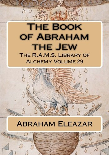 9781511667166: The Book of Abraham the Jew (The R.A.M.S. Library of Alchemy) (Volume 29)