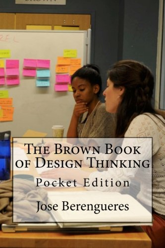 9781511668897: The Brown Book of Design Thinking: Pocket Edition