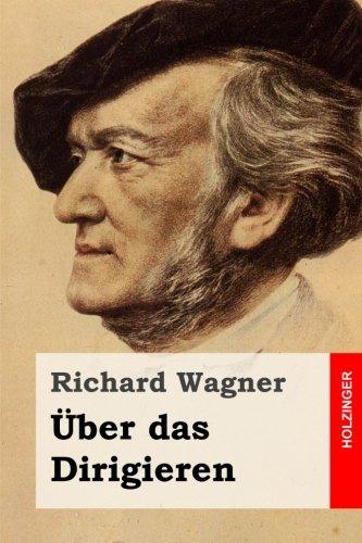 9781511668903: Über das Dirigieren (German Edition)