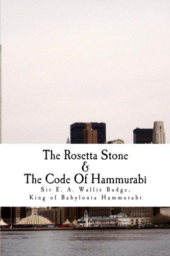 9781511669726: The Rosetta Stone & The Code Of Hammurabi