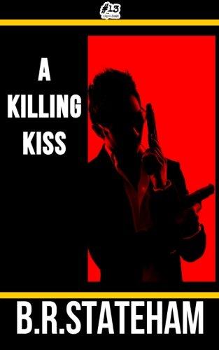 9781511670135: A Killing Kiss