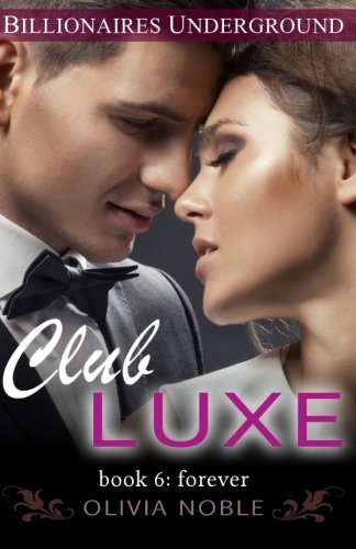 9781511670807: Club Luxe 6: Forever