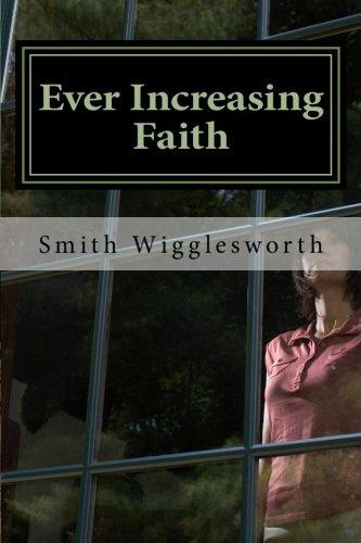 9781511670852: Ever Increasing Faith