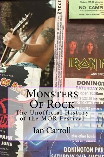 9781511671095: Monsters Of Rock: The Unofficial History of the MOR Festival