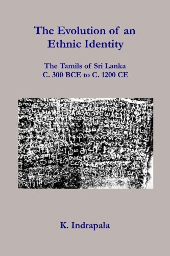 The Evolution of an Ethnic Identity: The: Indrapala, K