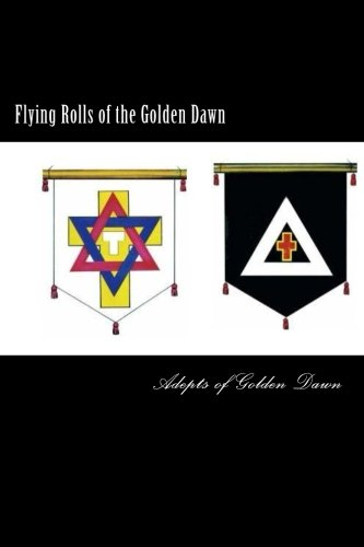 9781511674171: Flying Rolls of the Golden Dawn