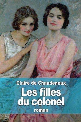 9781511674911: Les filles du colonel (French Edition)
