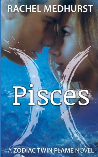Pisces: Medhurst, Rachel