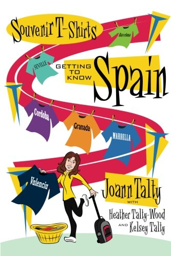 9781511675925: Souvenir T-Shirts Getting to Know Spain