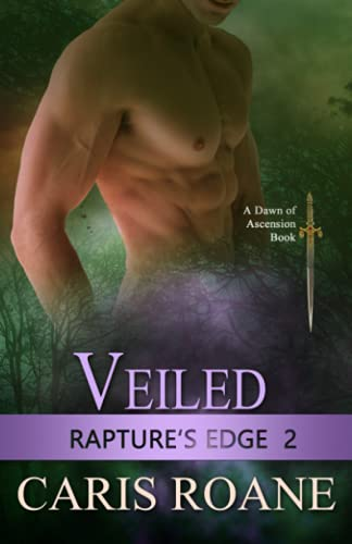 Veiled: Volume 2 (Raptures Edge): Roane, Caris