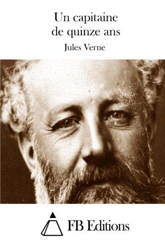 9781511677660: Un capitaine de quinze ans (French Edition)