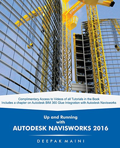 Up and Running with Autodesk Navisworks 2016: Maini, Deepak