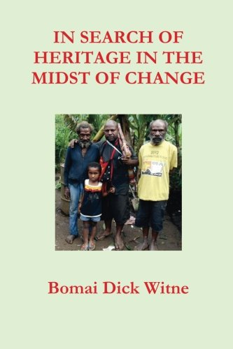 9781511681407: In Search of Heritage in the Midst of Change