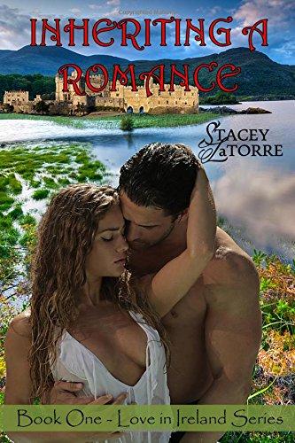 9781511681506: Inheriting A Romance (Love in Ireland) (Volume 1)