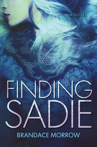 9781511683357: Finding Sadie: A Novel (Los Rancheros) (Volume 3)