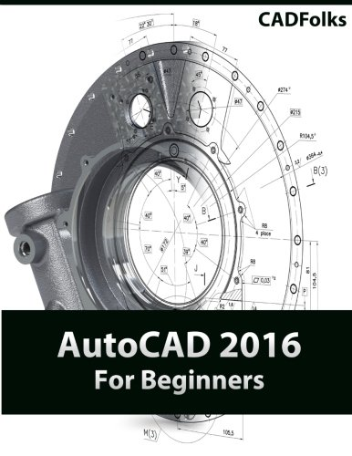 9781511684460: AutoCAD 2016 For Beginners