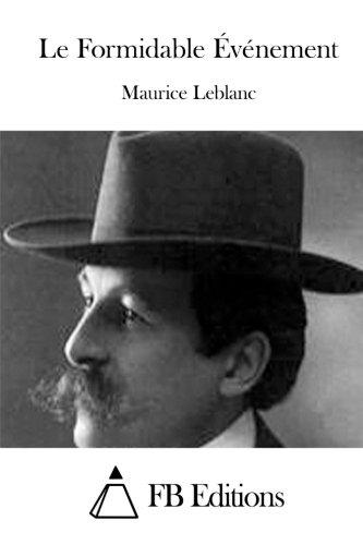 9781511685153: Le Formidable Événement (French Edition)