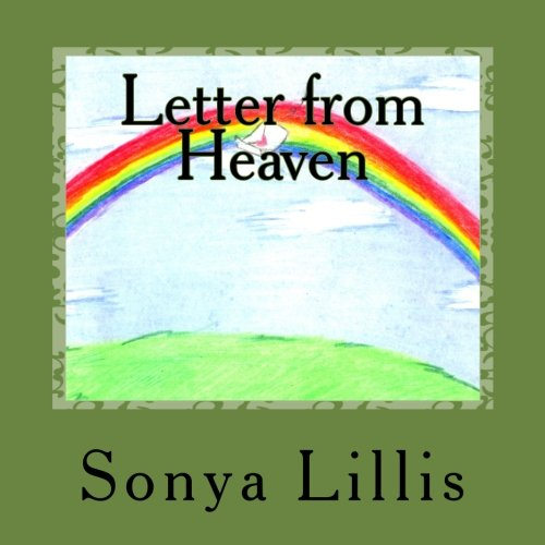 9781511685542: Letter from Heaven: Healing for the greiving family