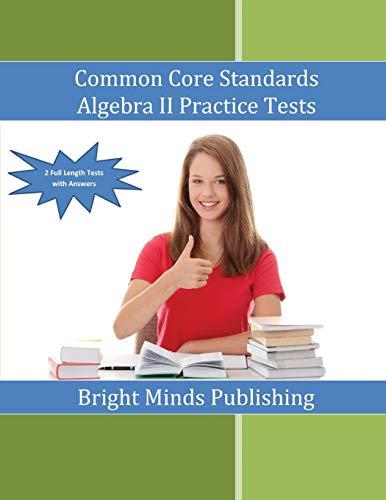 9781511687522: Common Core Standards Algebra II Practice Tests