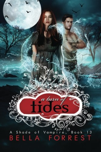 9781511688338: A Shade of Vampire 13: A Turn of Tides (Volume 13)