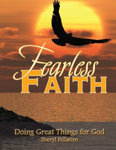 9781511689052: Fearless Faith: Doing Great Things for God