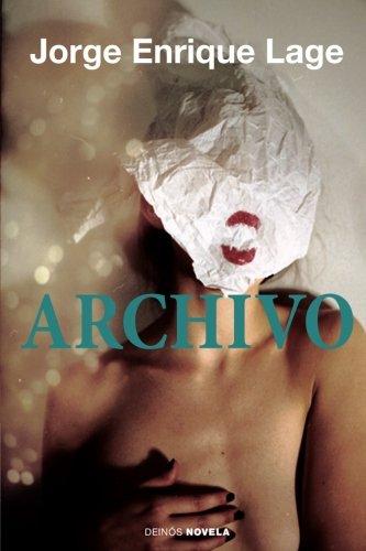 9781511689304: Archivo (Spanish Edition)