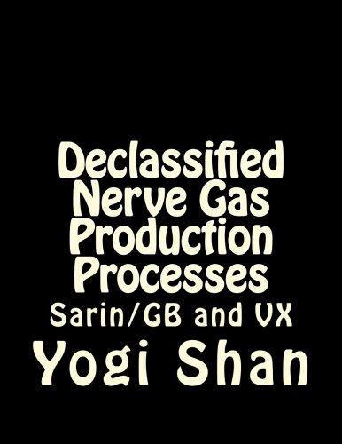 9781511689670: Declassified Nerve Gas Production Processes: GB, VX, and BZ